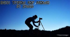 Best Tripod for Mobile in India